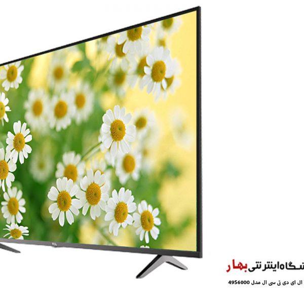 تلویزیون ال ای دی هوشمند تی سی ال مدل 49S6000 سایز 49 اینچ